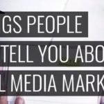 8 Things People Don't Tell You About Social Media Marketing